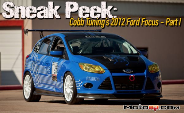 Sneak Peek: COBB Tuning's 2012 Ford Focus