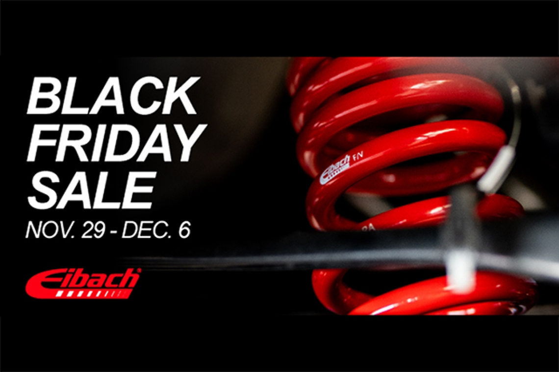 Eibach's Black Friday Sale is Now Live!