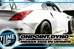 OnPoint Dyno Nissan 350Z EV Time Attack Update
